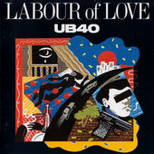 UB40 - Labour Of Love I (1983)