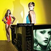 Moby - Last Night (2008)