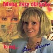 Hana Zagorová - Maluj zase obrázky/To nej...