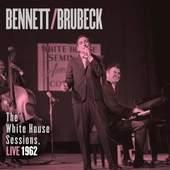 Tony Bennett - Bennett & Brubeck: The White House Sessions Live 1962