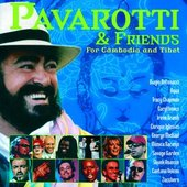 Luciano Pavarotti - Pavarotti and Friends For cambodia and tibet