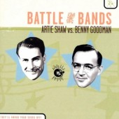 Artie Shaw Vs. Benny Goodman - Battle Of The Bands (1998)