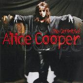 Alice Cooper - Definitive Alice Cooper (2001)