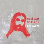 Chinaski - Není nám do pláče (2017)