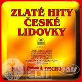 Malá Česká Dechovka - Zlaté Hity České Lidovky