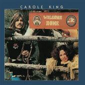 Carole King - Welcome Home (Reedice 2012)