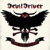 DevilDriver - Pray For Villains (Reedice 2018) - Vinyl