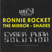 Ronnie Rocket & The Mirror-Shades - Cyber Punk Solution Or The Endlösung Of Rock 'N' Roll (1993)