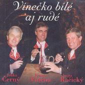 Jožka Černý - Vínečko Bílé Aj Rudé (2000)
