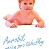Hanka Kynychová - Aerobic nejen pro těhulky
