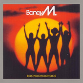 Boney M. - Boonoonoonoos (Remastered 2007)
