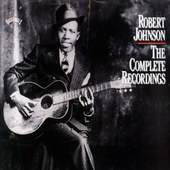 Robert Johnson - Complete Recordings
