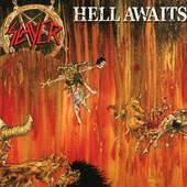 Slayer - Hell Awaits (Remastered 2004)