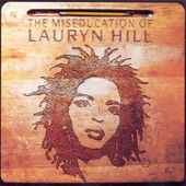 Lauryn Hill - Miseducation Of Lauryn Hill (1998)