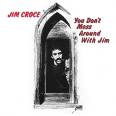 Jim Croce - You Don't Mess Around With Jim (Reedice 2021)