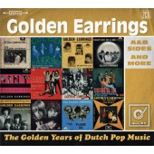 Golden Earrings - Golden Years Of Dutch Pop Music: A & B Sides And More (2015)