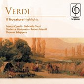 Giuseppe Verdi - Il Trovatore (highlights)