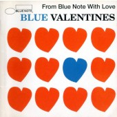 Various Artists - Blue Valentines - From Blue Note With Love