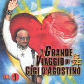 Gigi D'Agostino - Il Grande Viaggio Di Gigi D'Agostino Vol. 1