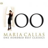Maria Callas - Maria Callas - 100 Best Classics