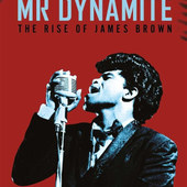 James Brown - Mr. Dynamite: The Rise Of James Brown (DVD)