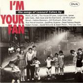 Various Artists - I'm Your Fan - The Songs Of Leonard Cohen By...
