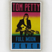 Tom Petty - Full Moon Fever (Edice 1991)
