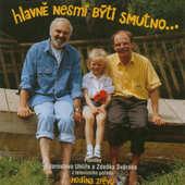 Zdeněk Svěrák & Jaroslav Uhlíř - Hodina zpěvu: Hlavně nesmí býti smutno (1998)