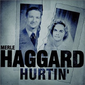 Merle Haggard - Hurtin' (Remastered)