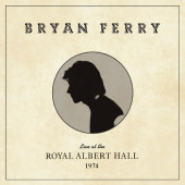 Bryan Ferry - Live At The Royal Albert Hall 1974 (2020)