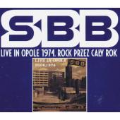 SBB - Live In Opole 1974. Rock Przez Caly Rok (Edice 2017)