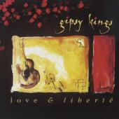 Gipsy Kings - Love & Liberté (Edice 2019)