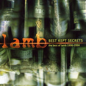 Lamb - Best Kept Secrets - The Best Of Lamb 1996-2004