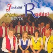 Jihočeští Rodáci - Páslo Děvče (2006)
