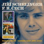 Jiří Schelinger, František Ringo Čech - Báječní muži / Nemám hlas jako zvon (Reedice 2019)