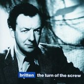 Britten, Benjamin - Britten The Turn of the Screw Pears/Vyvyan/Cross/M