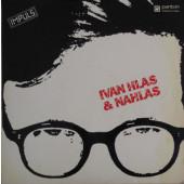 Ivan Hlas & Nahlas - Ivan Hlas & Nahlas (Panthon 1986) - Bazar, Vinyl