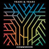Years & Years - Communion/2LP