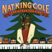 Nat King Cole - Christmas for Kids