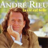André Rieu - La Vie Est Belle (Edice 2007)