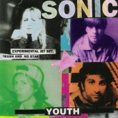 Sonic Youth - Experimental Jet Set, Trash And No Star (1994)
