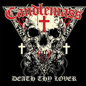 Candlemass - Death Thy Lover/Limited (2016)