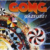 Gong - Gazeuse! (Edice 1990)