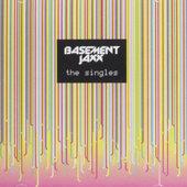 Basement Jaxx - Singles