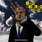 Ian Gillan - Before The Turbulence