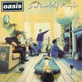Oasis - Definitely Maybe (1994)