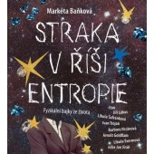 Markéta Baňková - Straka v říši Entropie