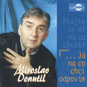 Miroslav Donutil - Já na co chci odpovím