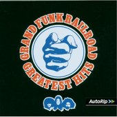 Grand Funk Railroad - Greates Hits
