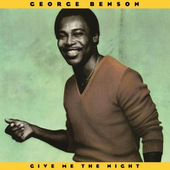 George Benson - Give Me The Night - 180 gr. Vinyl